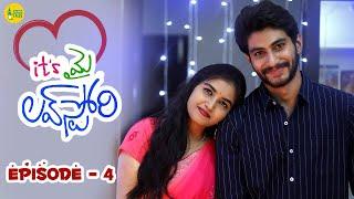 Its My Love Story | Episode - 4 | Latest Telugu Web Series 2021 | Feel Good Story | Goli Soda Tales