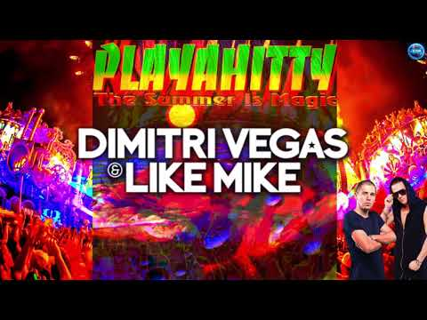 Playahitty - The Summer Is Magic (Dimitri Vegas & Like Mike Remix)