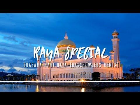 Suasana Hari Raya (Bass Howlers Remix)