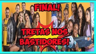 #BBB19: BARRACOOOO NOS BASTIDORES DA FINAL + POLÊMICAS!