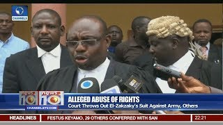 News@10: Court Throws Out El-Zakzaky's Suit Against Army, Others 06/07/17 Pt 2