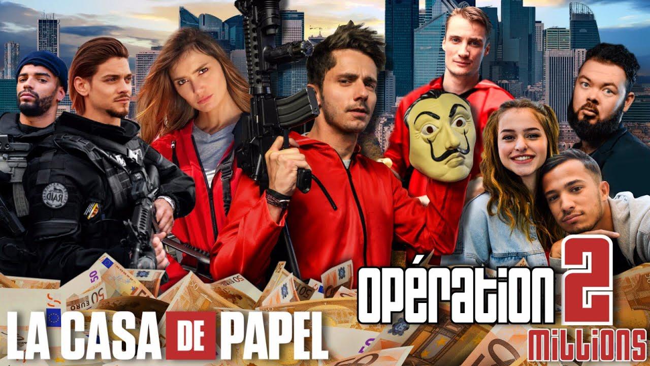 OPÉRATION : 2 MILLIONS ! (CASA DE PAPEL)