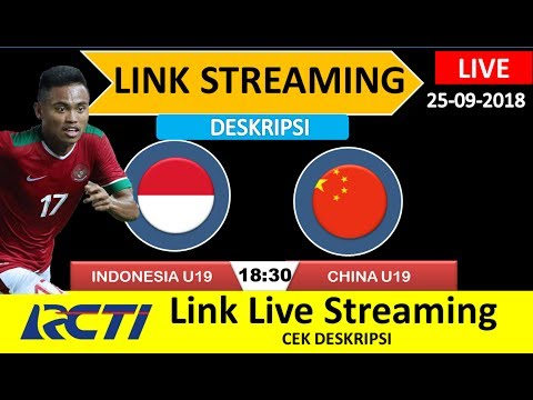 Link Live Streaming Indonesia U19 VS China U19 Anniversary Cup U19   Klasemen & Topskor