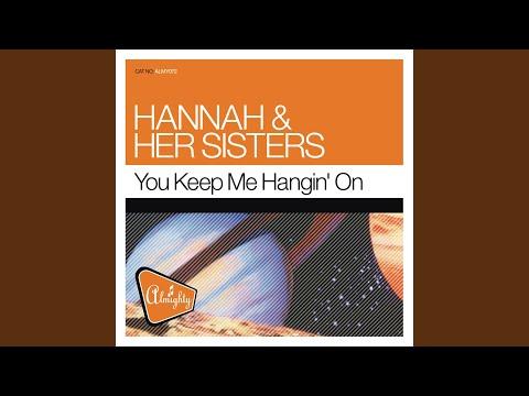 You Keep Me Hangin' On (Illusive Mix)