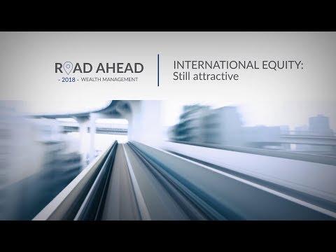International Equity: Still attractive