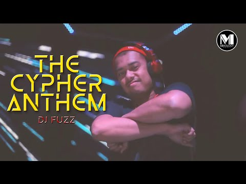DJ Fuzz ft Various Artists - The Cypher Anthem