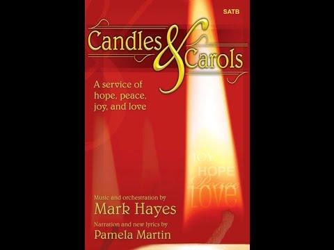 Candles and Carols (SATB) - Mark Hayes