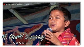 M. Gurki Sembiring - NANDE - Kerja Tahun Rumamis 2016