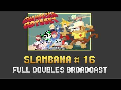 [Slambana #16] Full Doubles Broadcast