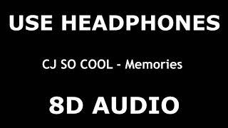CJ SO COOL   Memories  8D AUDIO