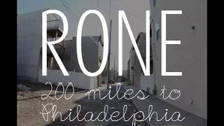 "Rone ""200 Miles to Philadelphia"""
