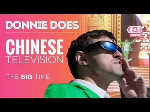Getting on Chinese Television (The Big Time)
