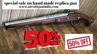 special sale on hand made replica gun by Airsoft gun india