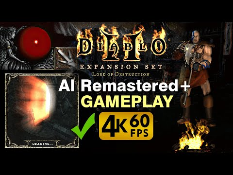 Diablo II: AI Remastered Gameplay in 4K 60fps + EAX + 3D + HRTF (first 16 minutes)
