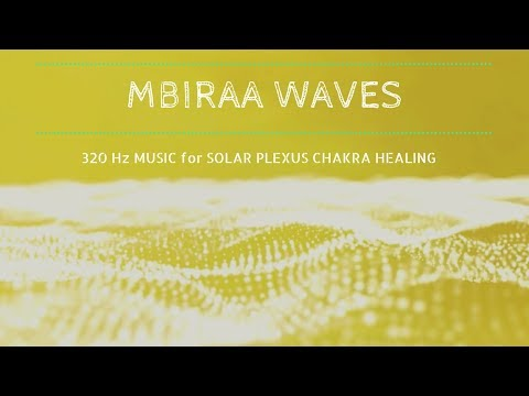 Mystic Solar Plexus Chakra Healing Music ❯ MBIRA WAVES ❯ Chakra Meditation Music @320Hz