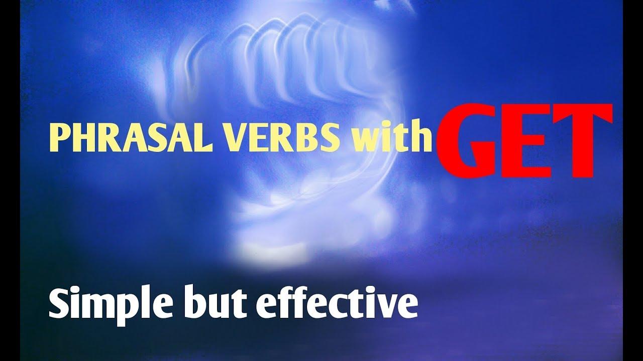 bcs preparation :group verbs with bengali meaning:group verbs with  get:bangla meaning & explanation