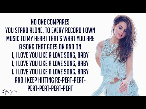 Selena Gomez & The Scene - Love You Like A Love Song (Lyrics) 🎵