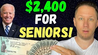 Joe Biden's $2,400 Social Security Raise!! & Fourth Stimulus Check Update & SSA SSI SSDI