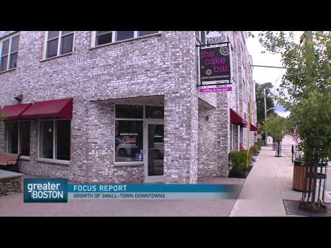 Greater Boston Video: Creating A Thriving Downtown In Small-Town Massachusetts