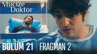 Mucize Doktor 21. Bölüm 2. Fragmanı