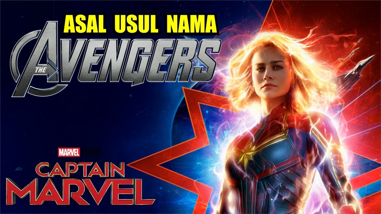 captain marvel (2019) | asal usul nama avengers - youtube