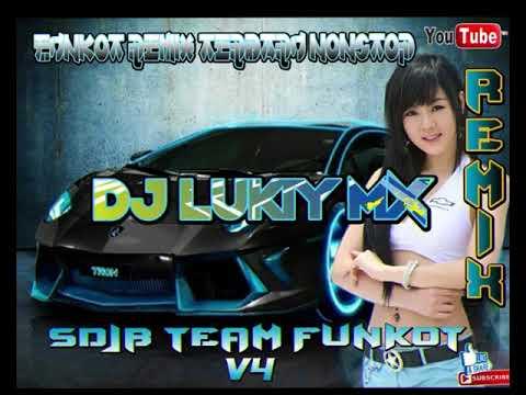 DJ TERBARU FUNKOT 2018 V4