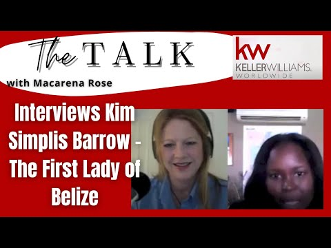 Belize Talk Radio with Macarena Rose interviews Kim Simplis Barrow - The First Lady of Belize