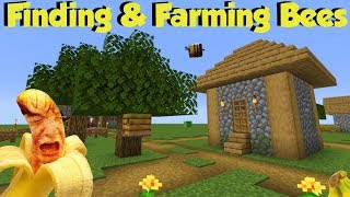 (1.15) Finding \u0026 Farming Bees (Ft Trying To Eat 15 Bananas)