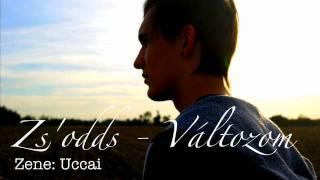 Zs&#39odds - Valtozom (prod. by Uccai)