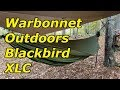 The NEW (2017) Blackbird XLC by Warbonnet Outdoors: Full Product Review