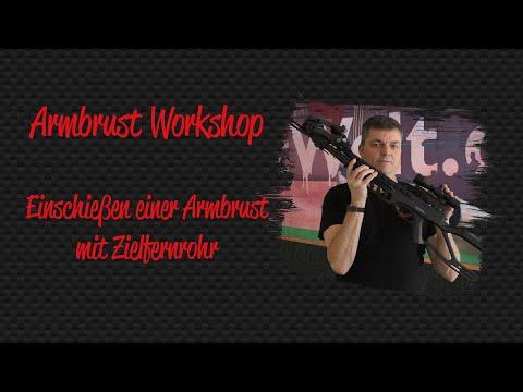 Armbrust Workshop: Einschießen einer Armbrust mit Zielfernrohr auf 30m
