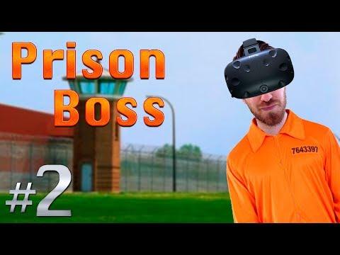 PRISON BREAK IN VR! | Prison Boss VR #2 - HTC Vive Gameplay