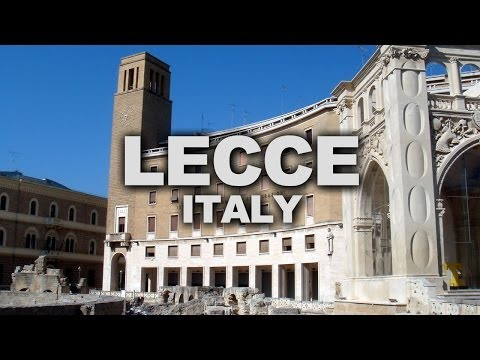 Lecce, a Baroque City in Southern Italy