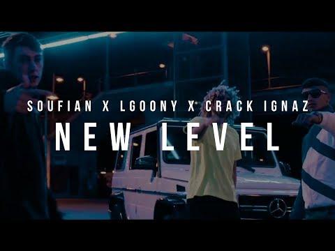 NEW LEVEL - Soufian, LGoony & Crack Ignaz [Official HD Video]