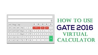 How to use GATE 2016 online virtual calculator(, 2015-10-31T05:41:35.000Z)