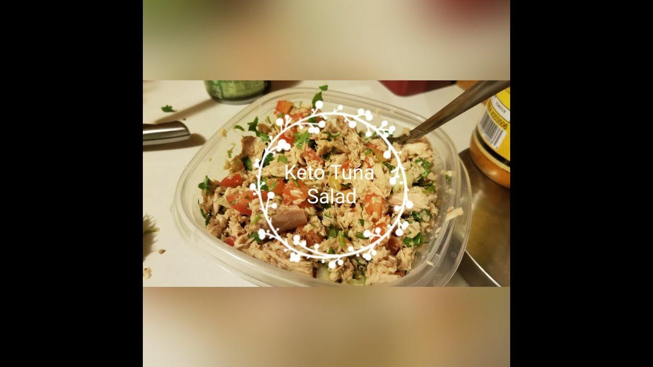 Keto Tuna Salad Keto Recipes Fatloss Ketogenic Diet Youtube