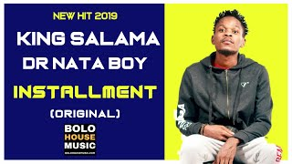 Dr Nata Boy x King Salama - Installment 2019