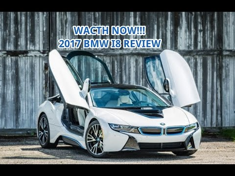 Hot News 2017 Bmw I8 Youtube