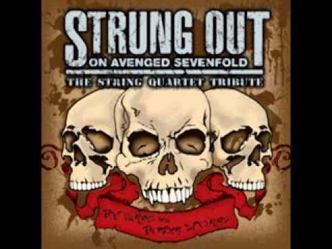 Warmness On The Soul - Strung Out On Avenged Sevenfold - The String Quartet Tribute