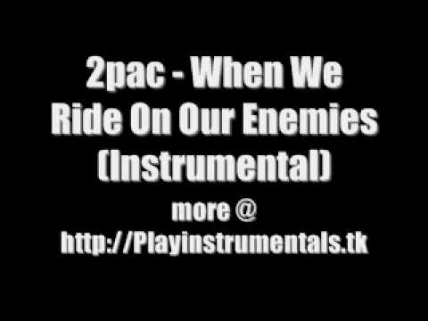 2pac - When We Ride On Our Enemies (Instrumental)