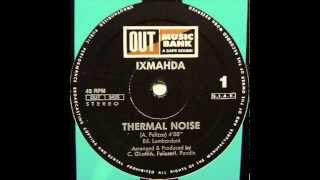Ixmahda   Thermal Noise