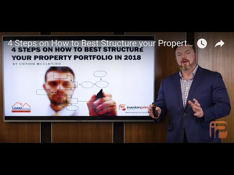 4 Steps on How to Best Structure Your Australian Property Portfolio in 2018