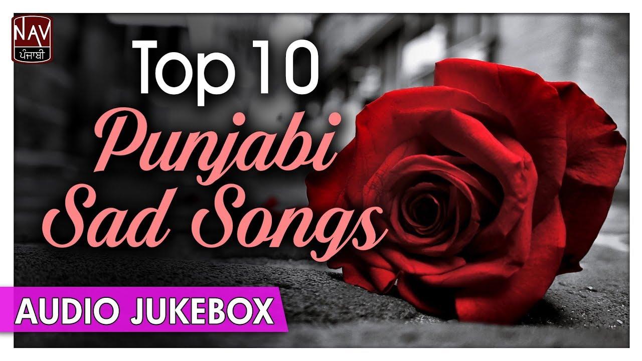 Top 50 Best Punjabi Sad Songs List | Punjabi All Time Sad ...
