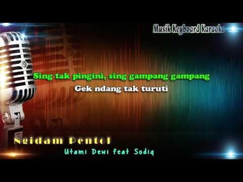 Utami Dewi Feat Sodiq - Ngidam Pentol Karaoke Tanpa Vokal