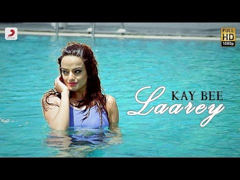 Kay Bee - Laarey | Latest Punjabi Song 2016