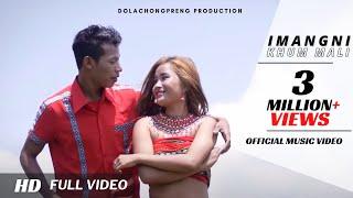 IMANGNI KHUM MALI || Kau Bru Official Music  Video 2019 || .