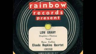 Claude Hopkins Quartet - Vocal: Rena Collins -  Low Gravy / It's Too Big Poppa
