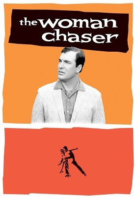 The Woman Chaser The Woman Chaser Trailer YouTube