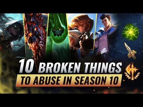 10 INSANELY BROKEN Things You Should Abuse FOR FREELO In Season 10 - League Of Legends