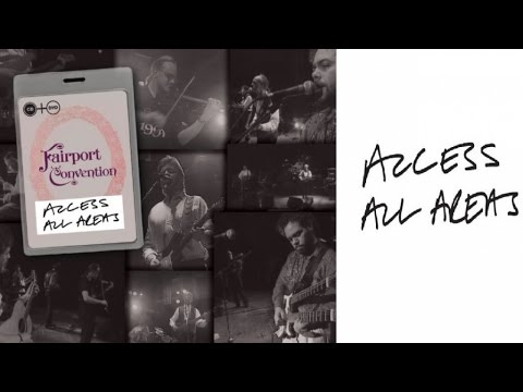 Fairport Convention - Meet On The Ledge (Access All Areas Live) mp3